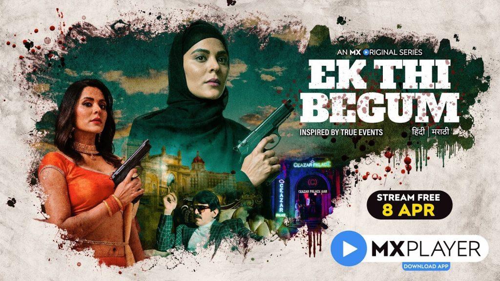 Watch Online Ek Thi Begum Season 1 Hindi Web Series All Episodes Free On MX Player